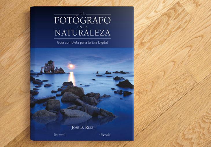 Libro El Fotógrafo en la Naturaleza. José Benito Ruiz
